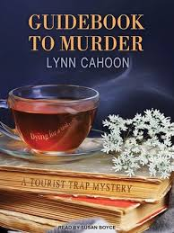Guidebook to Murder (A Tourist Trap Mystery #1) by Lynn Cahoon